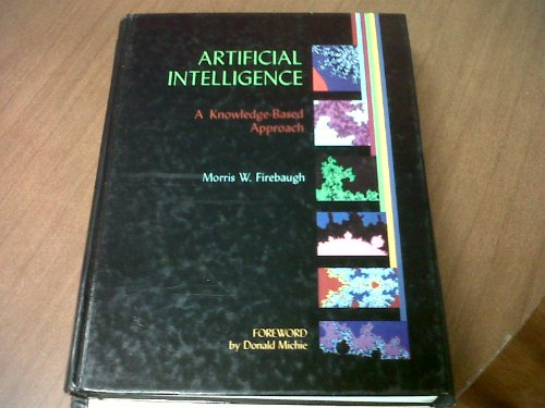 9780878353255: Artificial Intelligence: A Knowledge-Based Approach
