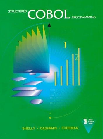 9780878354863: Structured COBOL Programming (Shelly Cashman Series)