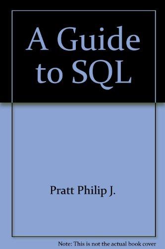 9780878356690 a guide to sql abebooks pratt philip j 087835669x rh abebooks co uk a guide to sql pratt a guide to sql+pratt