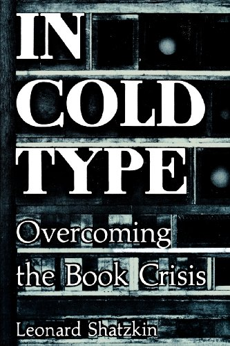 9780878380268: In Cold Type: Overcoming the Book Crisis