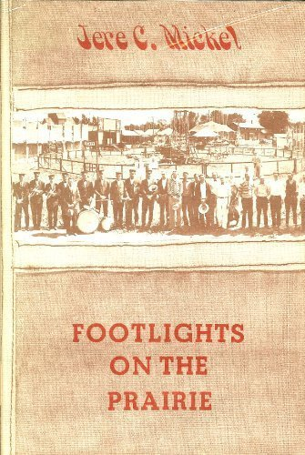 9780878390182: Footlights on the Prairie: The Story of the Repertory Tent Players in the Midwest