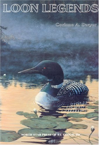 Loon Legends: A Collection of Tales Based on Legends