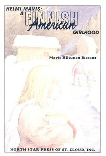 9780878390526: Helmi Mavis, a Finnish American Girlhood