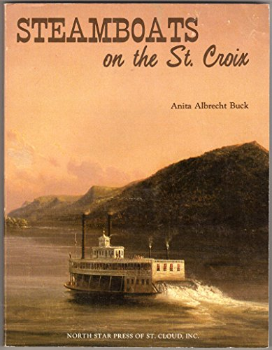 9780878390601: Steamboats on the St. Croix