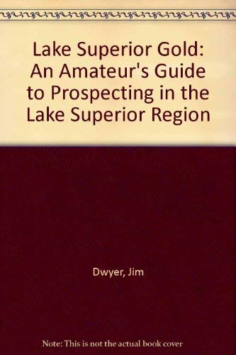 Lake Superior Gold: Jim Dwyer