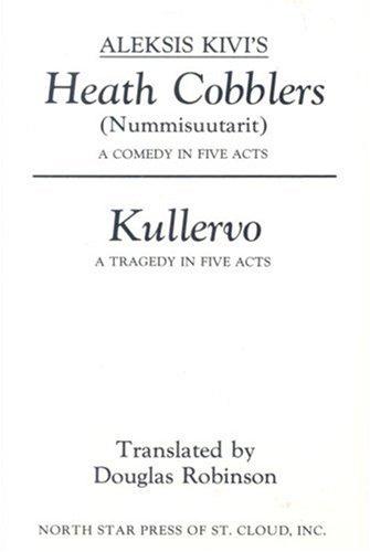 9780878390816: Heath Cobblers/Kullervo (Nummisuutarit and Kullervo)