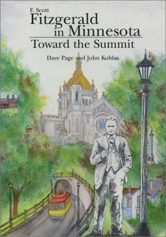 F. Scott Fitzgerald in Minnesota: Toward the: Fitzgerald, F. Scott]