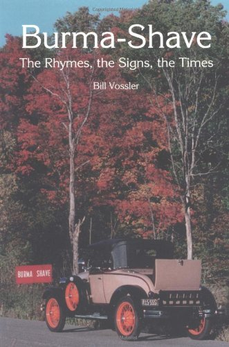 9780878391226: Burma-Shave: The Rhymes, the Signs, the Times