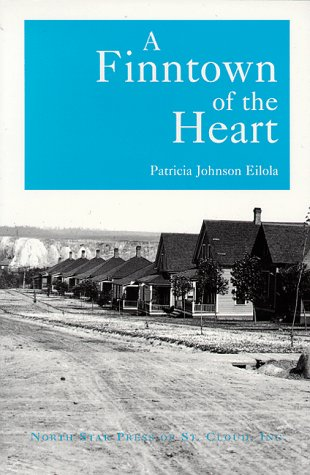 9780878391301: A Finntown of the Heart