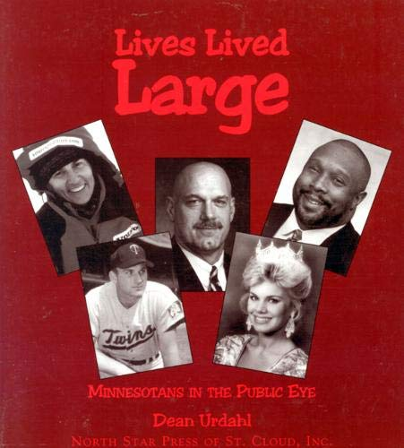 9780878391646: Lives Lived Large: Minnesotans in the Public Eye