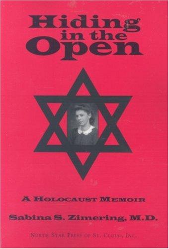 9780878391714: Hiding in the Open: A Holocaust Memoir