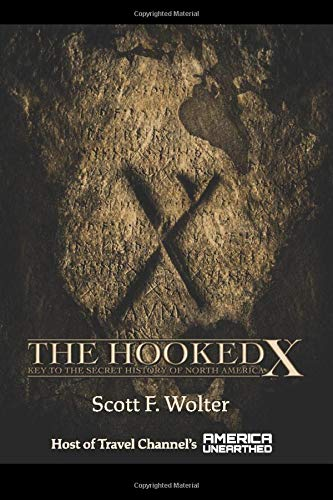 9780878393121: The Hooked X: Key to the Secret History of North America