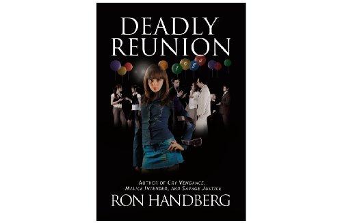 Deadly Reunion {FIRST EDITION}: Ron Handberg