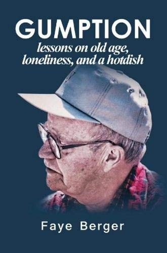 9780878394043: Gumption: Lessons on Old Age, Loneliness, and a Hotdish