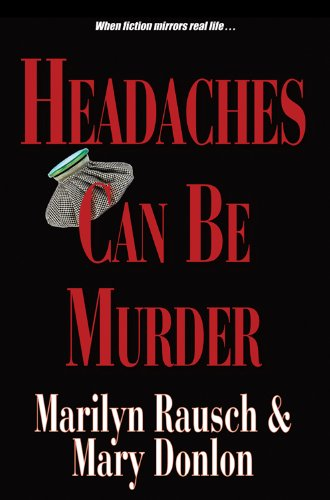 9780878395965: Headaches Can Be Murder
