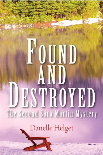 9780878396092: Found and Destroyed: The Second Sarah Martin Mystery (Sara Martin Mystery)