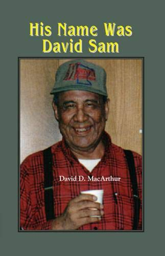 9780878396757: His Name Was David Sam: More Stories from my Life Among the Mille Lacs Band