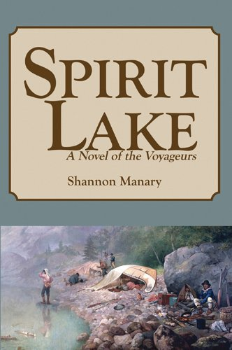 9780878396771: Spirit Lake: A Novel of the Voyageurs