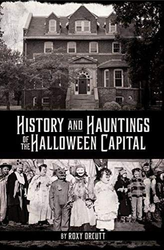 9780878397747: History and Hauntings of the Halloween Capital