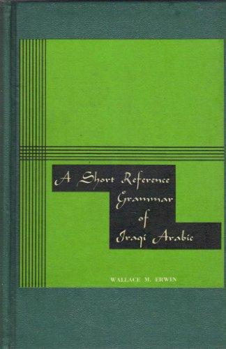 9780878400027: Short Reference Grammar of Iraqi Arabic