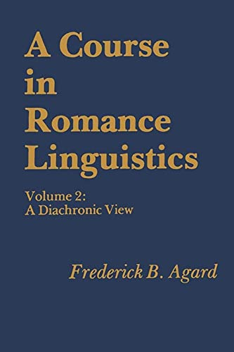 9780878400744: 2: A Course in Romance Linguistics: A Diachronic View