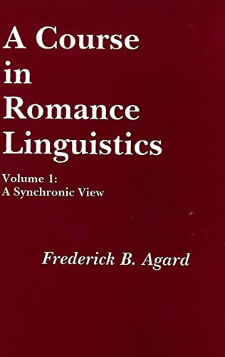 9780878400881: 1: A Course in Romance Linguistics: A Synchronic View