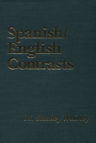 9780878400959: Spanish/English Contrasts: A Course in Spanish Linguistics (Romance Languages and Linguistics Series)