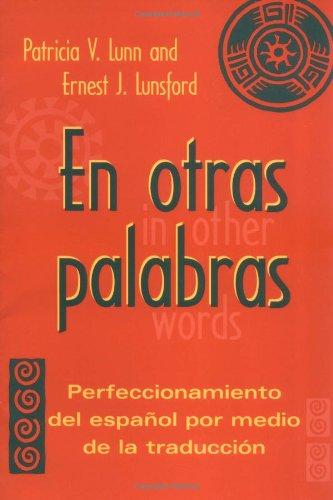 9780878401338: En otras palabras: Perfeccionamiento del español por medio de la traducción (Spanish Edition)