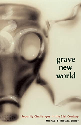 9780878401420: Grave New World: Security Challenges in the Twenty-First Century