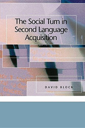 9780878401444: The Social Turn in Second Language Acquisition