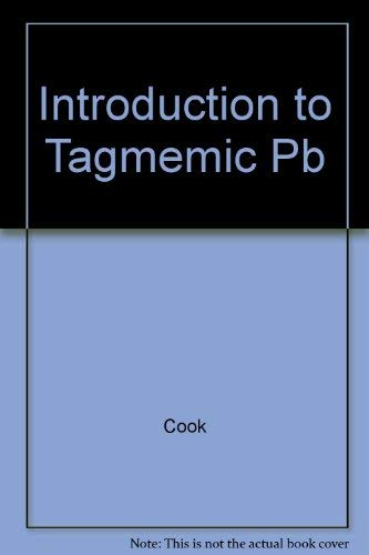 9780878401710: Introduction to Tagmemic Analysis