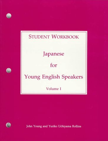 9780878402885: Japanese for Young English Speakers: Student Workbook