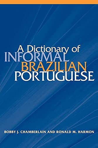 9780878403448: A Dictionary of Informal Brazilian Portuguese with English Index (Portuguese and English Edition)