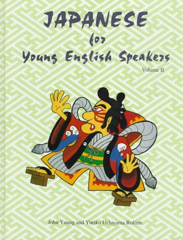 9780878403516: Japanese for Young English Speakers, Vol. II (English and Japanese Edition)