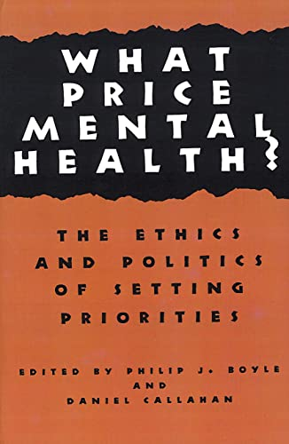 9780878403592: What Price Mental Health?: The Ethics and Politics of Setting Priorities (Hastings Center Studies in Ethics)