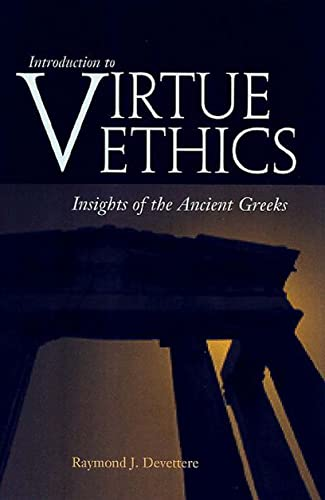 9780878403721: Introduction to Virtue Ethics: Insights of the Ancient Greeks