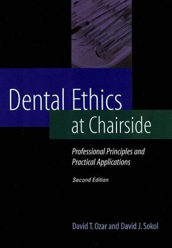 9780878403769: Dental Ethics at Chairside: Professional Principles and Practical Applications
