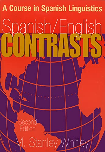 9780878403813: Spanish/English Contrasts: A Course in Spanish Linguistics
