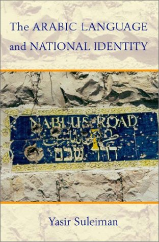 9780878403950: The Arabic Language and National Identity: A Study in Ideology