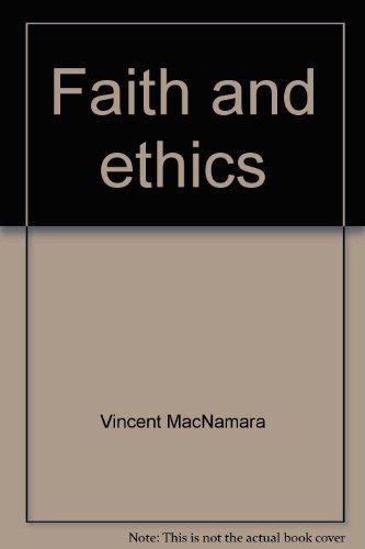 Faith and ethics: Recent Roman Catholicism: MacNamara, Vincent