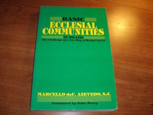 Basic Ecclesial Communities in Brazil: Marcello C. De
