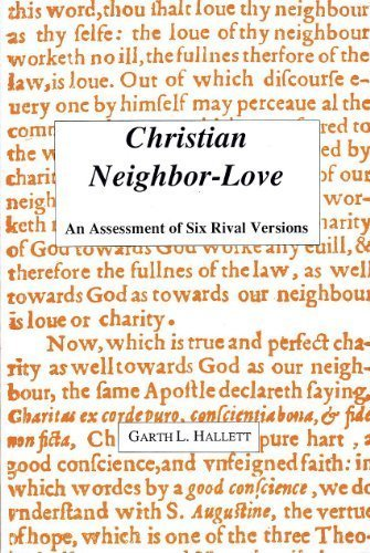 9780878404803: Christian Neighbor-Love: An Assessment of Six Rival Versions