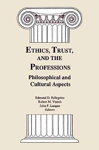 9780878405138: Ethics, Trust, and the Professions: Philosophical and Cultural Aspects