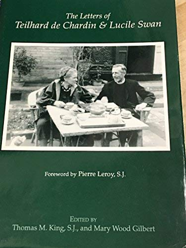 9780878405220: The Letters of Teilhard De Chardin and Lucile Swan (English and French Edition)
