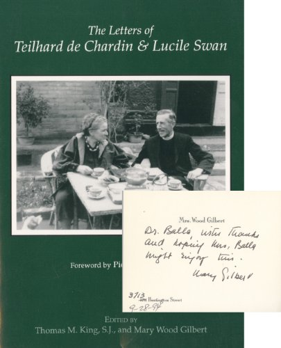9780878405244: The Letters of Teilhard De Chardin and Lucile Swan