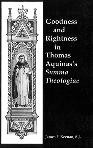 9780878405305: Goodness and Rightness in Thomas Aquinas's Summa Theologiae