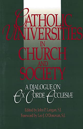 9780878405442: Catholic Universities in Church and Society: A Dialogue on Ex Corde Ecclesiae