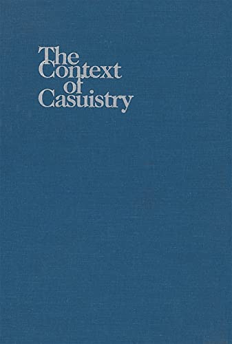 9780878405855: The Context of Casuistry (Moral Traditions)