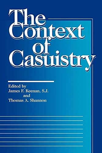 9780878405862: The Context of Casuistry (Moral Traditions)