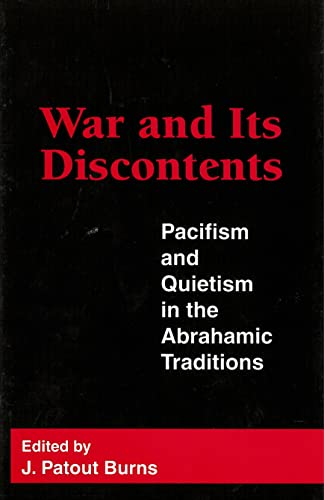 9780878406036: War and Its Discontents: Pacifism and Quietism in the Abrahamic Traditions (Garland Reference Library of the)